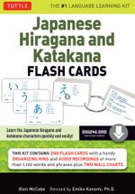 Japanese Hiragana and Katakana Flash Cards Kit : (Downloadable Audio Included) - Glen McCabe