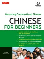 Chinese for Beginners : Mastering Conversational Chinese (Downloadable Audio Included) - Yi Ren