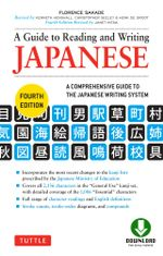 A Guide to Reading and Writing Japanese : Fourth Edition - Florence Sakade