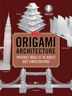 Origami Architecture : Papercraft Models of the World's Most Famous Buildings [Downloadable Material Included]] - (Artist) Yee