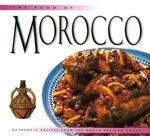 The Food of Morocco : Authentic Recipes from the North African Coast - Fatema Hal