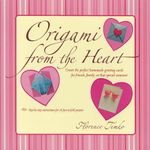 Origami from the Heart - Florence Temko