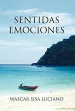 Sentidas Emociones - Wascar Sisa Luciano