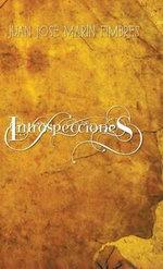 Introspecciones - Juan Jose Marin Fimbres