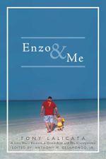 Enzo & Me - Tony Lalicata