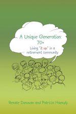 A Unique Generation : 70+: Living