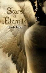 Scars of Eternity - Danielle Butler