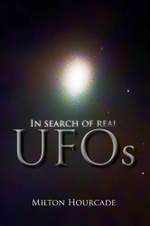 In Search of Real UFOs - Milton Hourcade