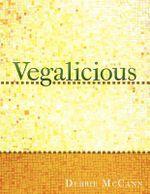 Vegalicious - Debbie McCann