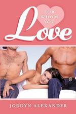 For Whom You Love - Jordyn Alexander