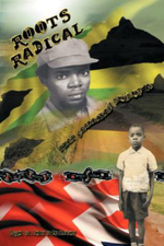 Roots Radical : That Jamaican Son of a ... - Errol St John Stephenson