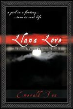 The Dream Warrior Chronicles Book 1 : A Girl in a Fantasy... ...Turn to Real Life Llana Love - Emerald Fox