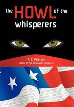The Howl of the Whisperers - Patricia E. Peterson