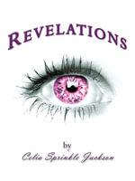 Revelations - Celia Sprinkle Jackson