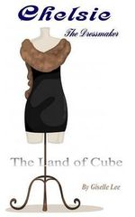 The Land of Cube : The Dressmaker - Giselle Lee