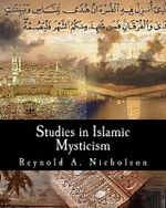 Studies in Islamic Mysticism - Reynold a Nicholson
