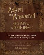Asked and Answered : Harry Potter and the Deathly Hallows - Sherri Zicree