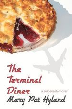 The Terminal Diner - Marypat Hyland