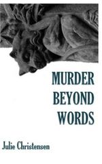 Murder Beyond Words - Julie Christensen