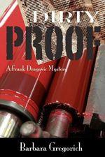 Dirty Proof - Barbara Gregorich