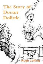 The Story of Doctor Dolittle - Hugh Lofting