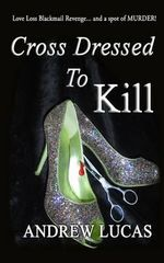 Cross Dressed to Kill - Andrew Lucas