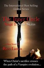 The Inner Circle : Stage I: New Skins - MR Rico Lanzo