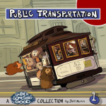 Public Transportation : A Guinea Something Good Collection - Jeff Mumm