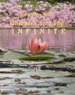 Glimpses Into the Infinite - Mary Myra Ward