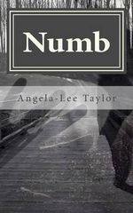 Numb : with Video CD - Angela-Lee Taylor