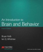 An Introduction to Brain & Behavior : International Edition - Bryan Kolb
