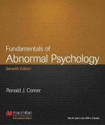 Fundamentals of Abnormal Psychology : International Edition - Ronald J. Comer