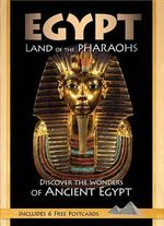 Egypt: Land of the Pharoahs : Discover the Wonders of Ancient Egypt - Ian Welch