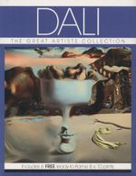Dali : The Great Artists Collection - Jessica Toyne