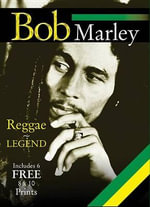 Bob Marley : Reggae Legend - Michael Heatley