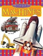 My First Book of Machines - The Book Company Editorial