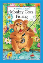 Monkey Goes Fishing : A Sparkle Book - The Book Company Editorial