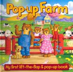 Pop-Up Farm : My First Lift the Flap & Pop Up Book