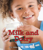 Milk and Dairy - D. H. Dilkes