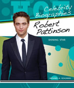 Robert Pattinson : Shining Star - Michael A. Schuman