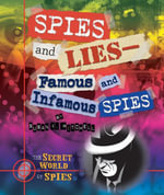 Spies and Lies-Famous and Infamous Spies - Susan K. Mitchell