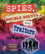 Spies, Double Agents, and Traitors - Susan K. Mitchell