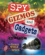 Spy Gizmos and Gadgets - Susan K. Mitchell