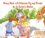 Money Math with Sebastian Pig and Friends At the Farmer's Market - Jill Anderson
