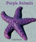 Purple Animals - Melissa Stewart