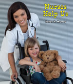 Nurses Help Us - Aaron R. Murray