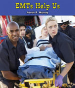 EMTs Help Us - Aaron R. Murray