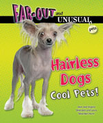 Hairless Dogs : Cool Pets! - Alvin Silverstein