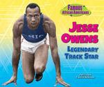 Jesse Owens : Legendary Track Star - Patricia McKissack