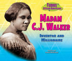 Madam C.J. Walker : Inventor and Millionaire - Patricia McKissack